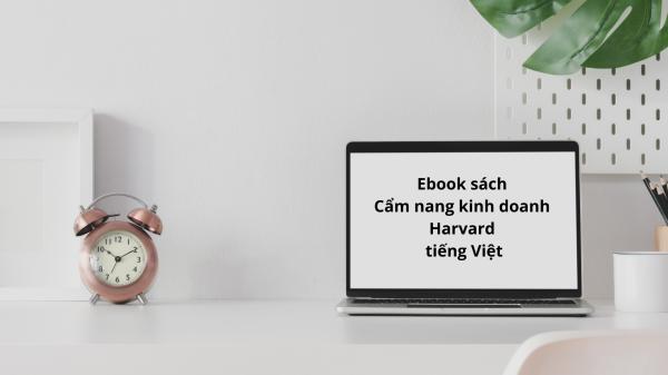 15 Ebook Sách Cẩm Nang Kinh Doanh Harvard Tiếng Việt