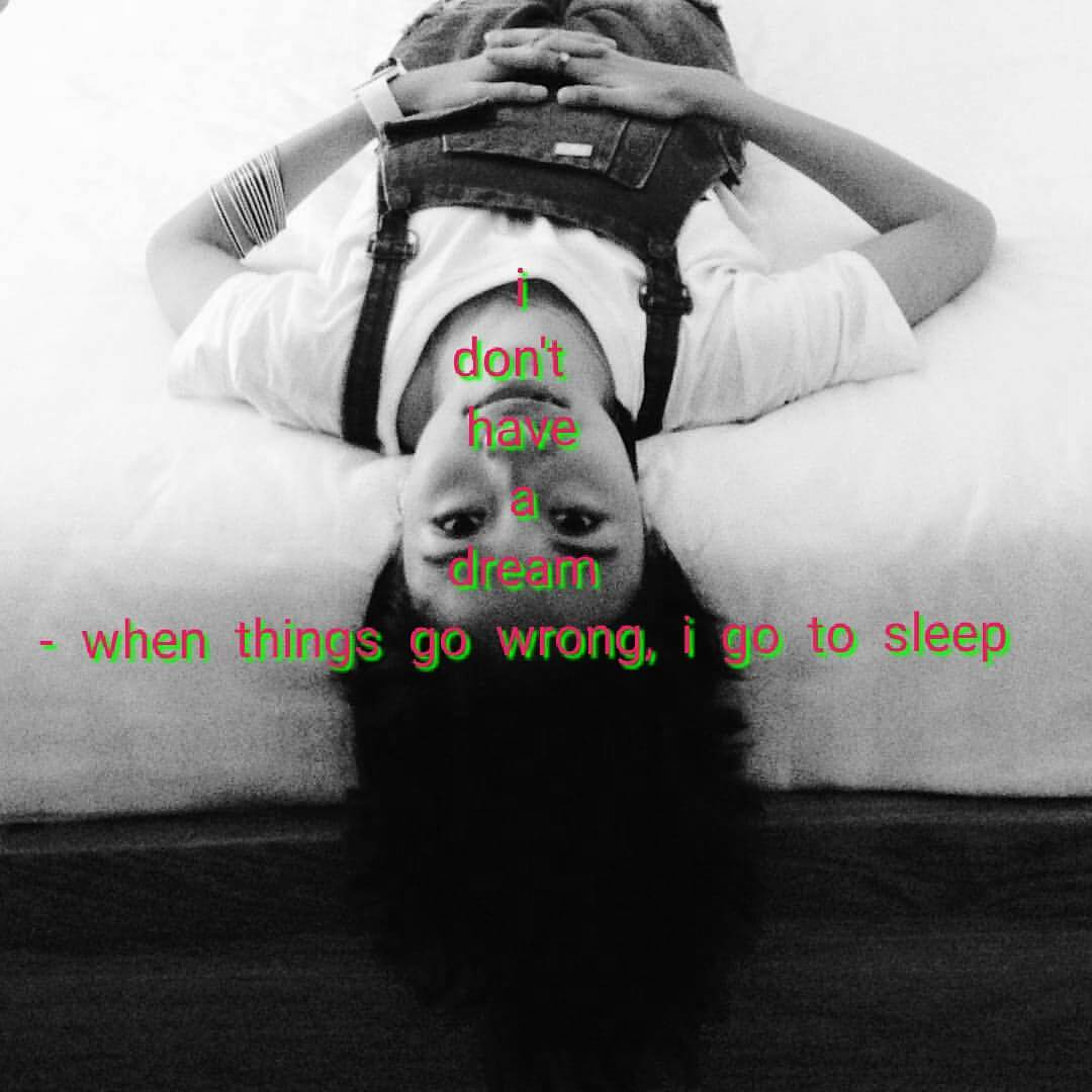 Read more about the article when things go wrong, i go to sleep